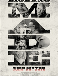 BIGBANG MADE: The Movie