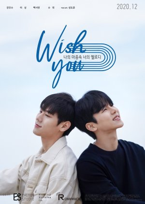 WISH YOU : Your Melody In My Heart (2020)