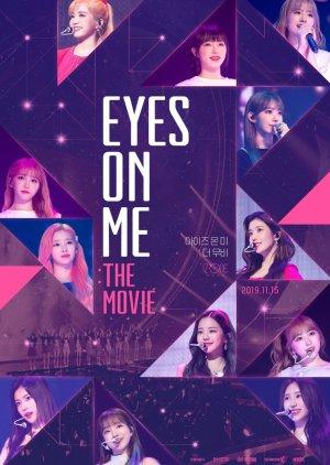 Eyes On Me: The Movie (2020)