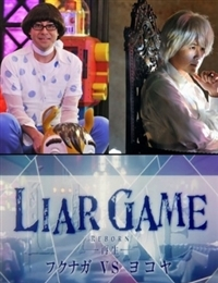 Liar Game Reborn Special - Fukunaga VS Yokoya